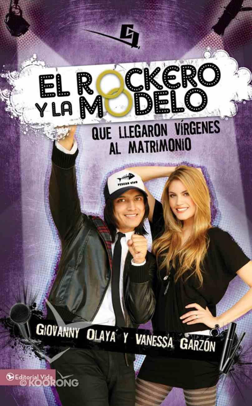 El Roquero Y La Modelo (Spa) (The Rock Musician And The Fashion Model) eBook