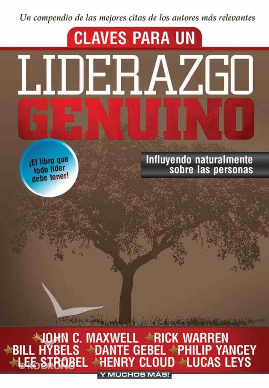 Claves Para Un Liberazgo Genunio (Spa) (Keys To Genuine Leadership) eBook