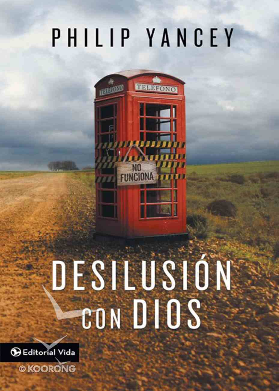 Desilusion Con Dios (Spa) (Disappointment With God) eBook