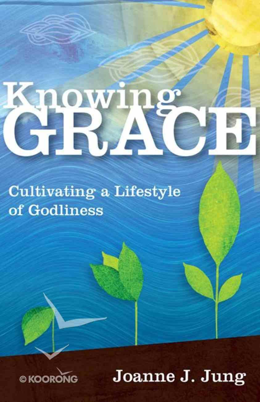 Knowing Grace eBook