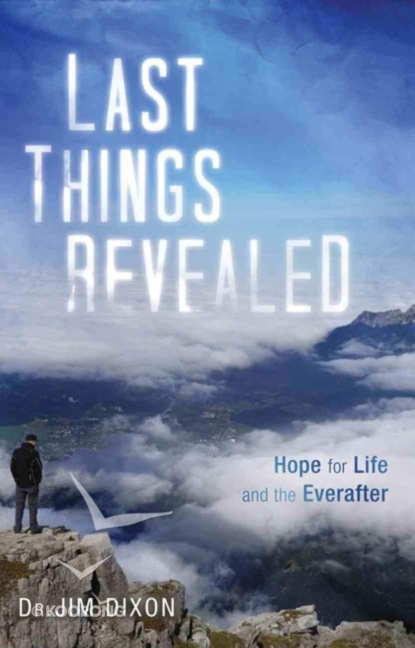 Last Things Revealed eBook