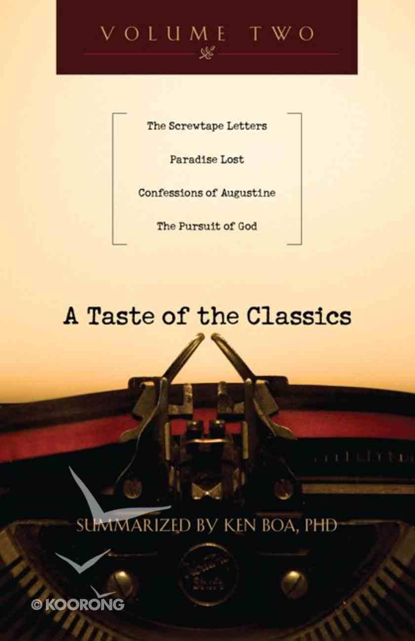 A Taste of the Classics (Volume 2) (#02 in Taste Of The Classics Series) eBook