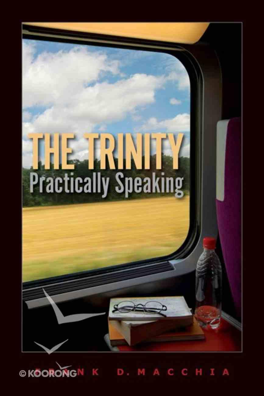 The Trinity, Practically Speaking eBook