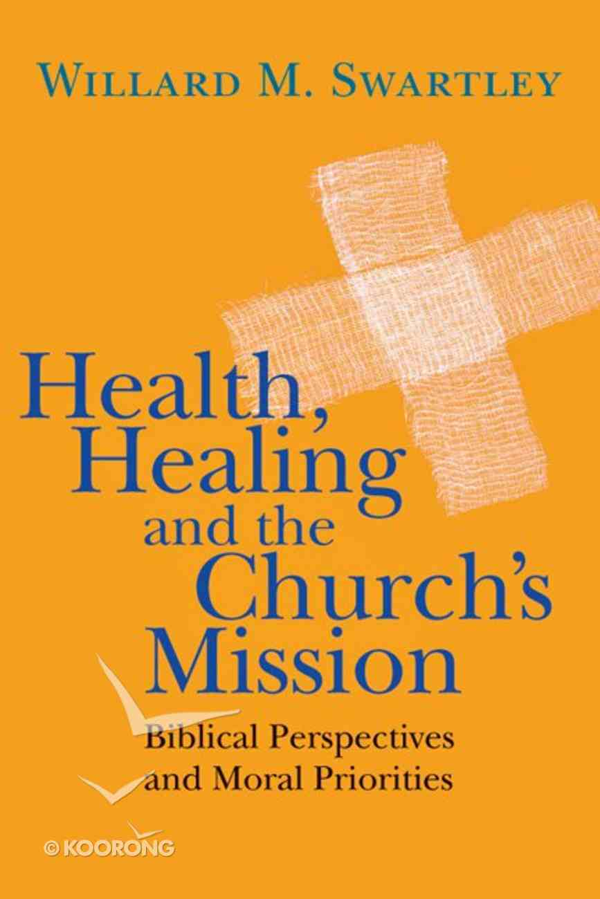 Health, Healing and the Church's Mission eBook
