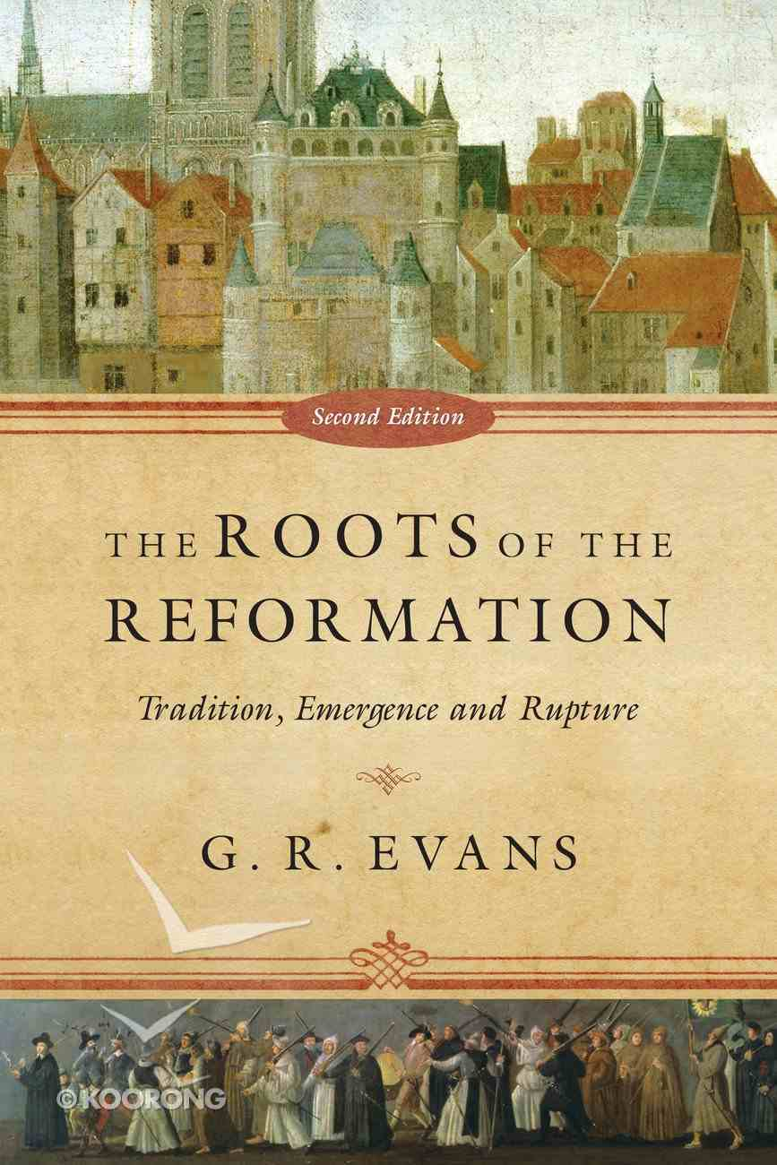 The Roots of the Reformation eBook