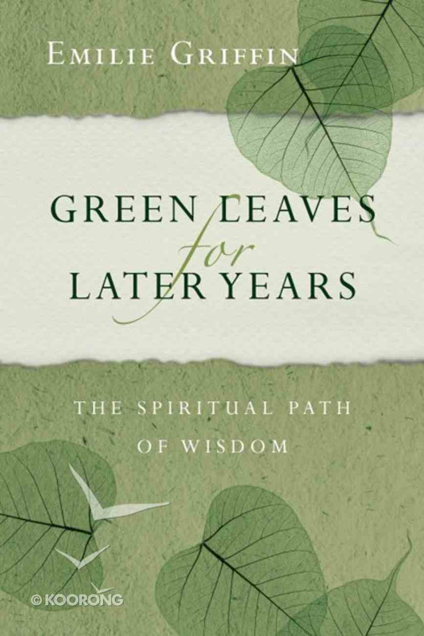 Green Leaves For Later Years eBook
