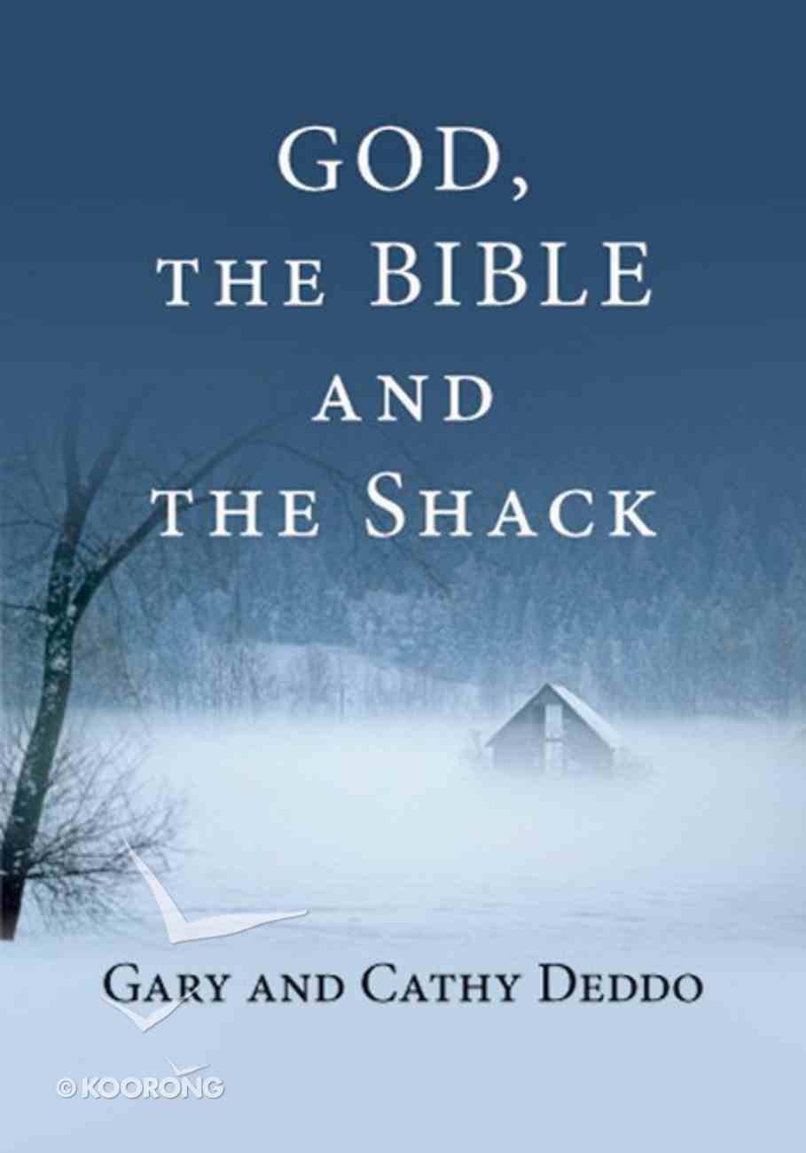 God, the Bible and the Shack eBook
