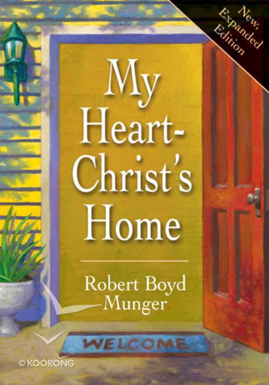 My Heart--Christ's Home eBook