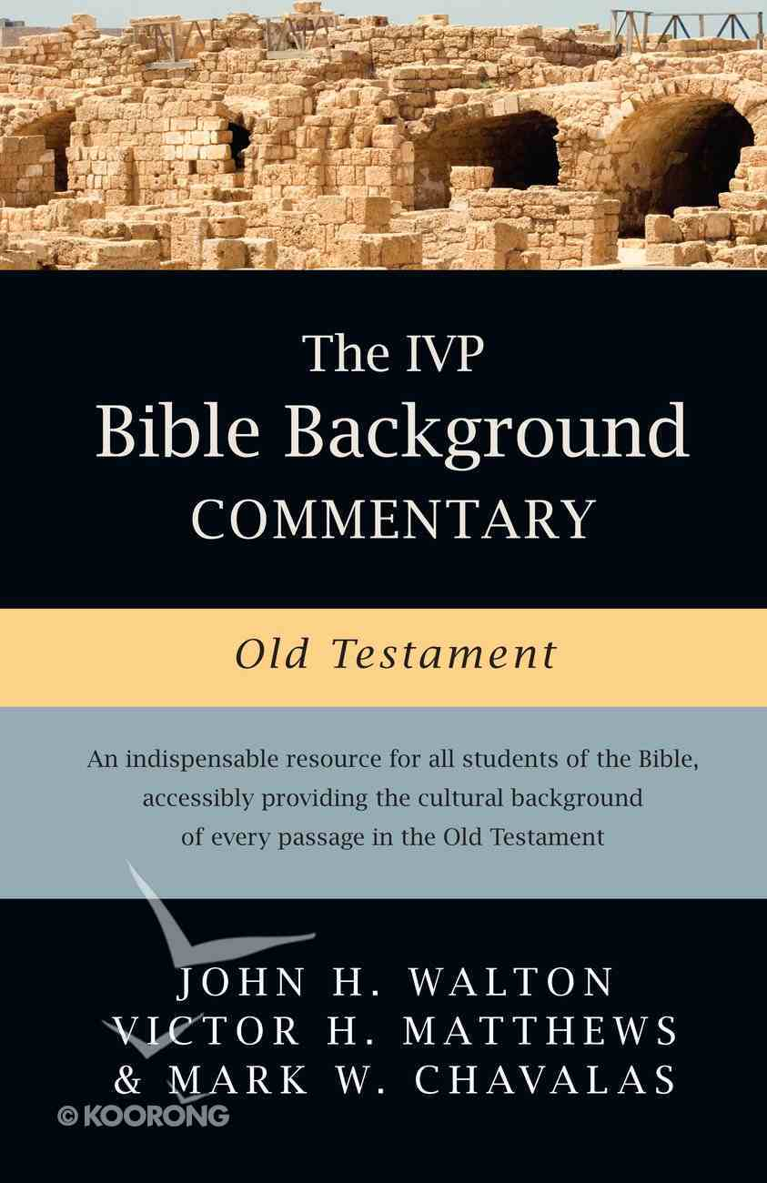 The Old Testament (Ivp Bible Background Commentary Series) eBook