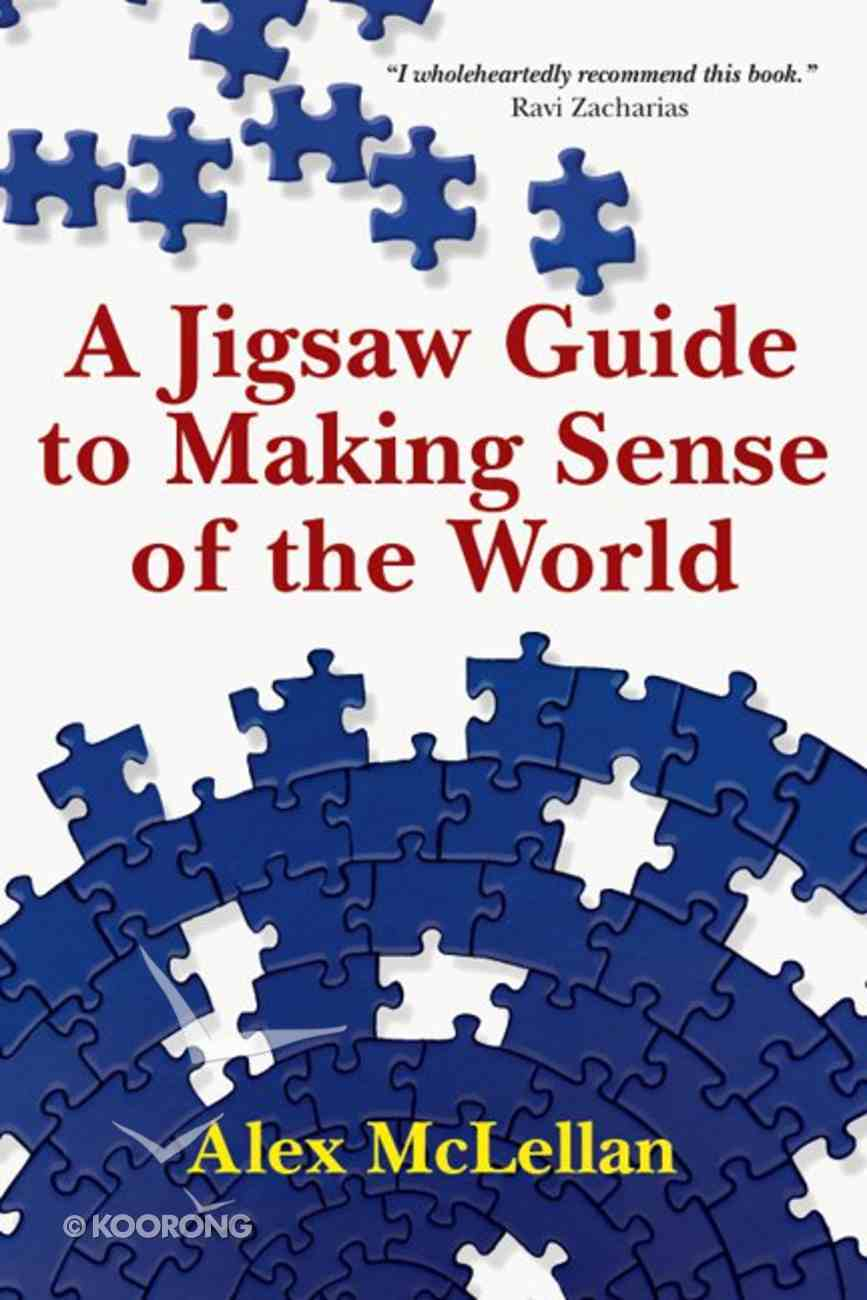 A Jigsaw Guide to Making Sense of the World eBook