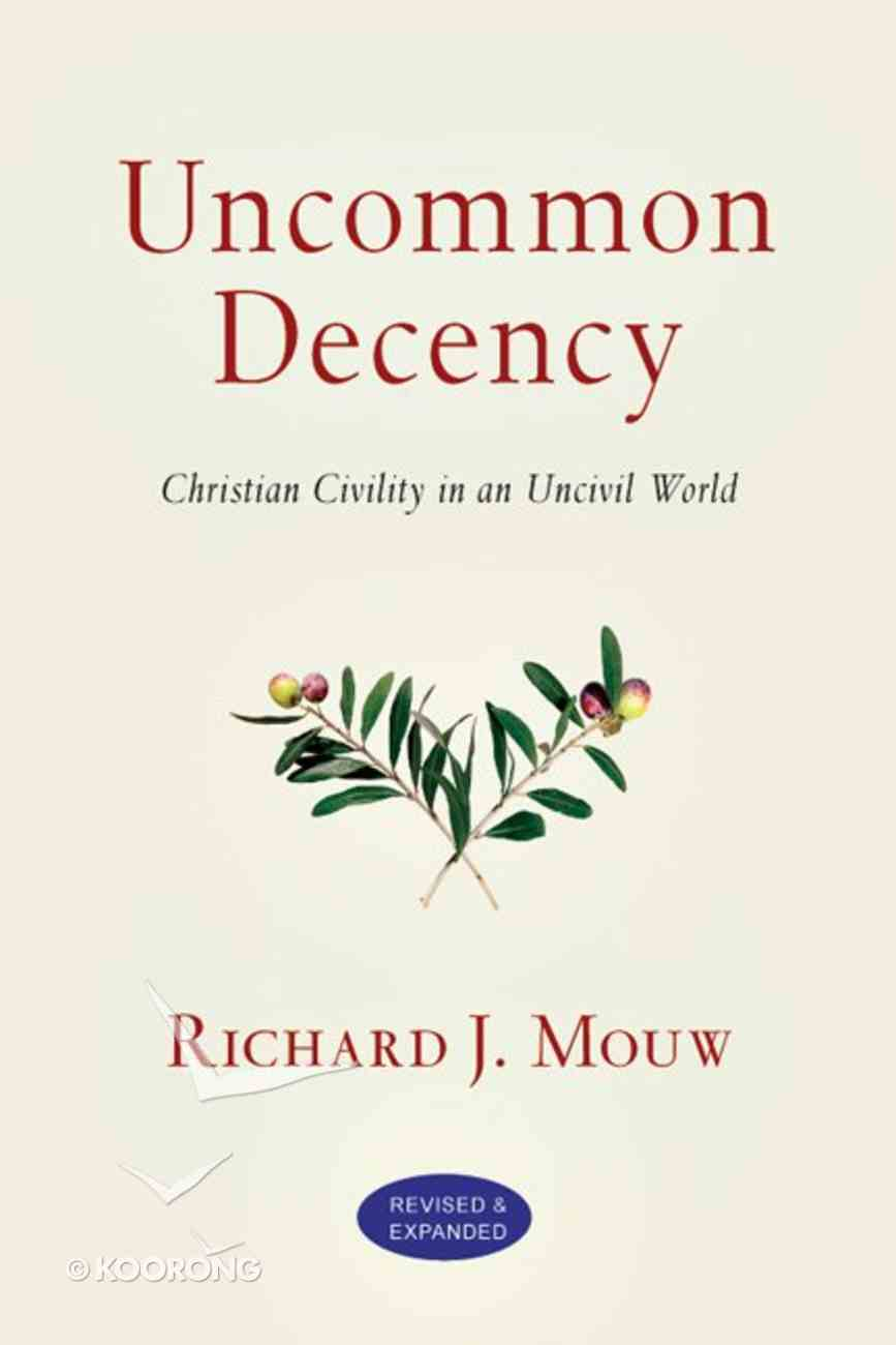 Uncommon Decency eBook