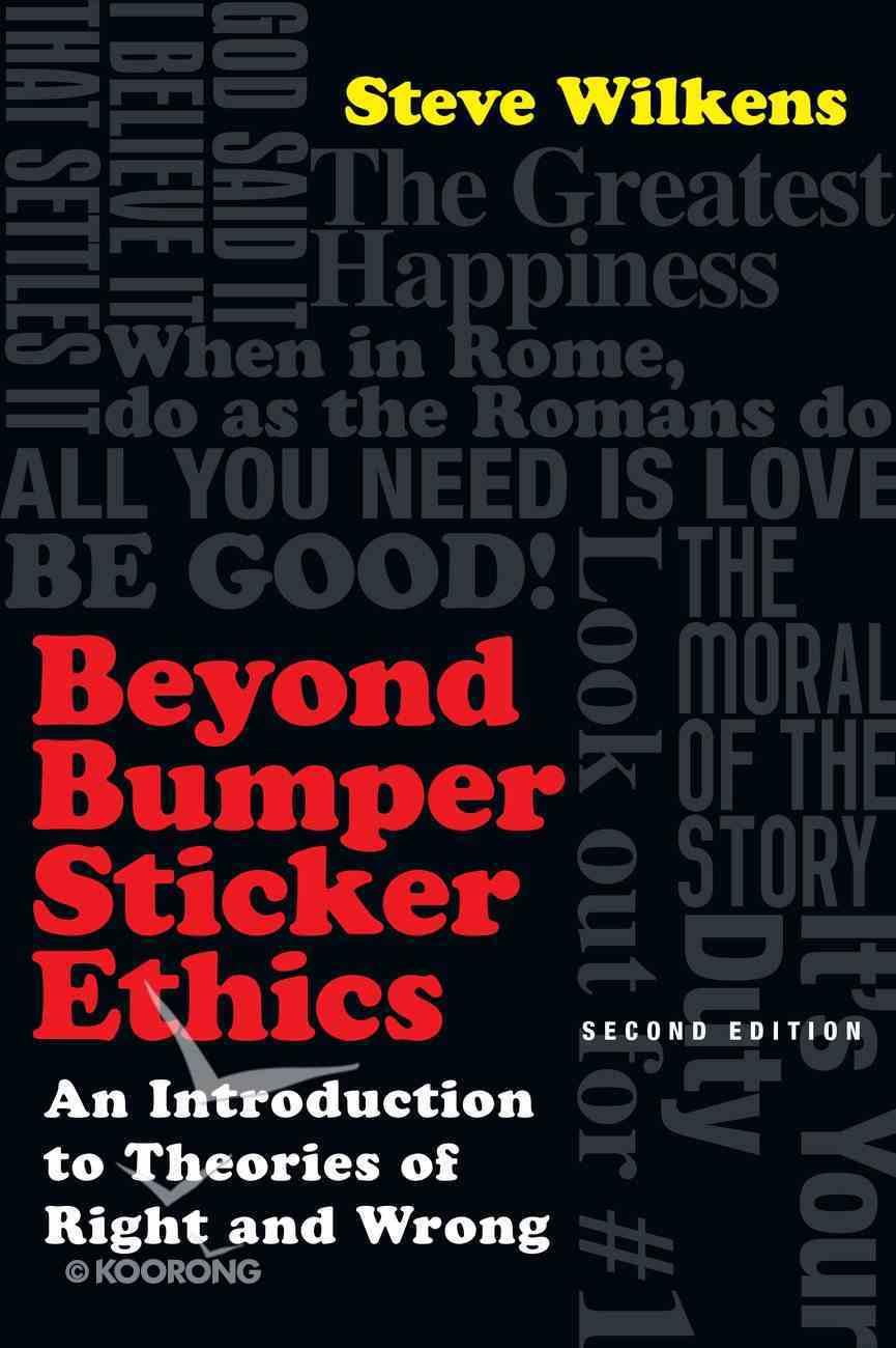 Beyond Bumper Sticker Ethics eBook