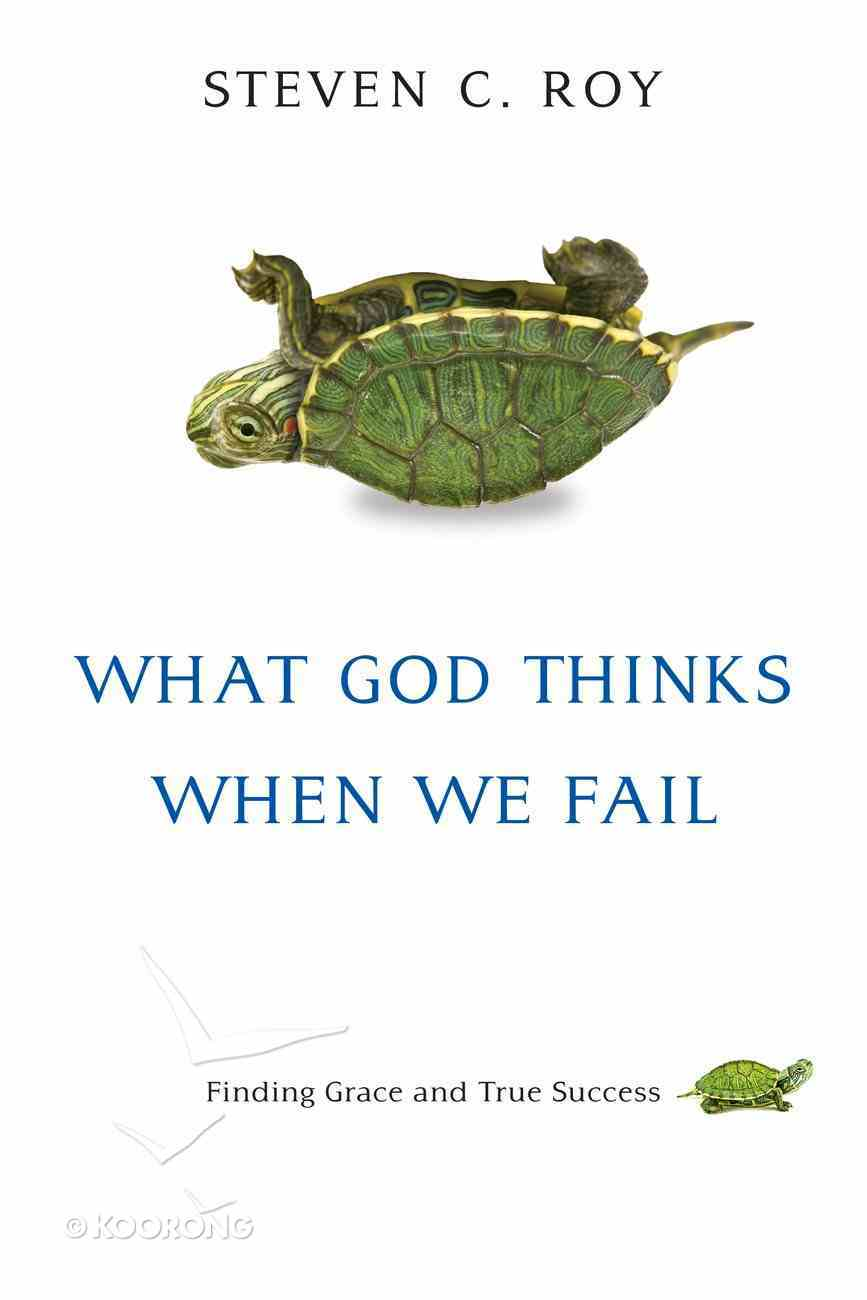 What God Thinks When We Fail eBook
