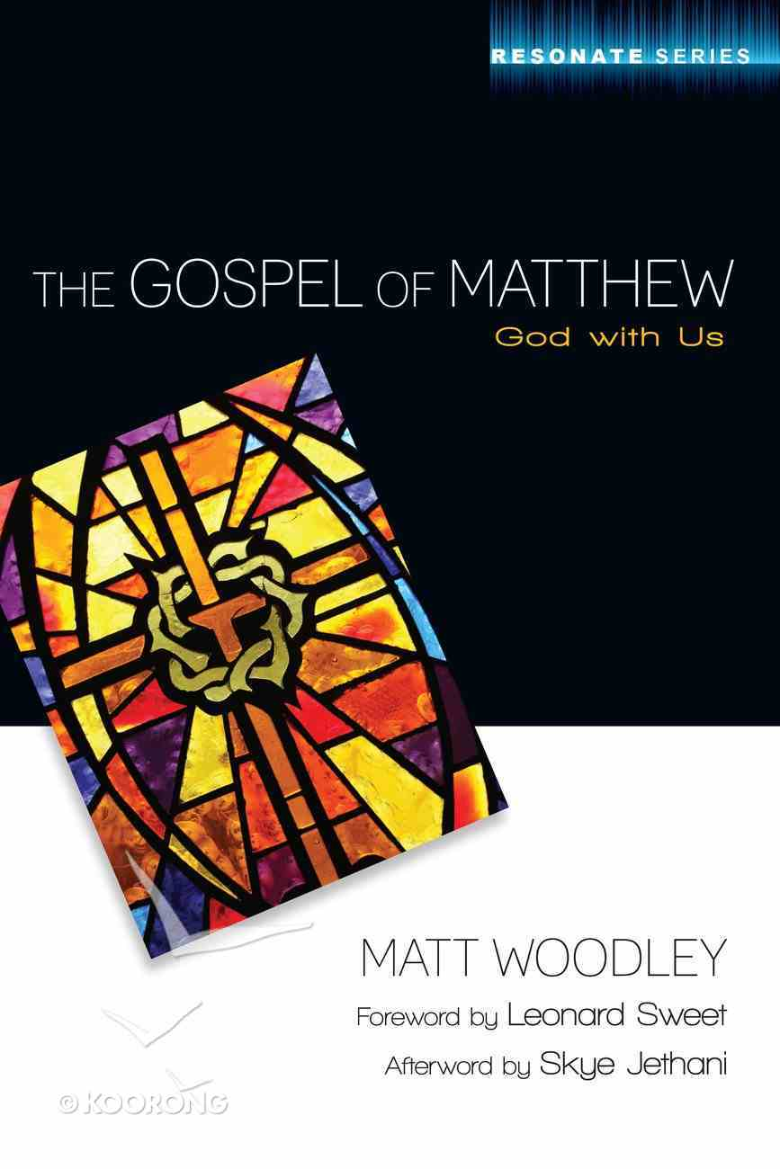 The Gospel of Matthew (Resonate Commentary Series) eBook