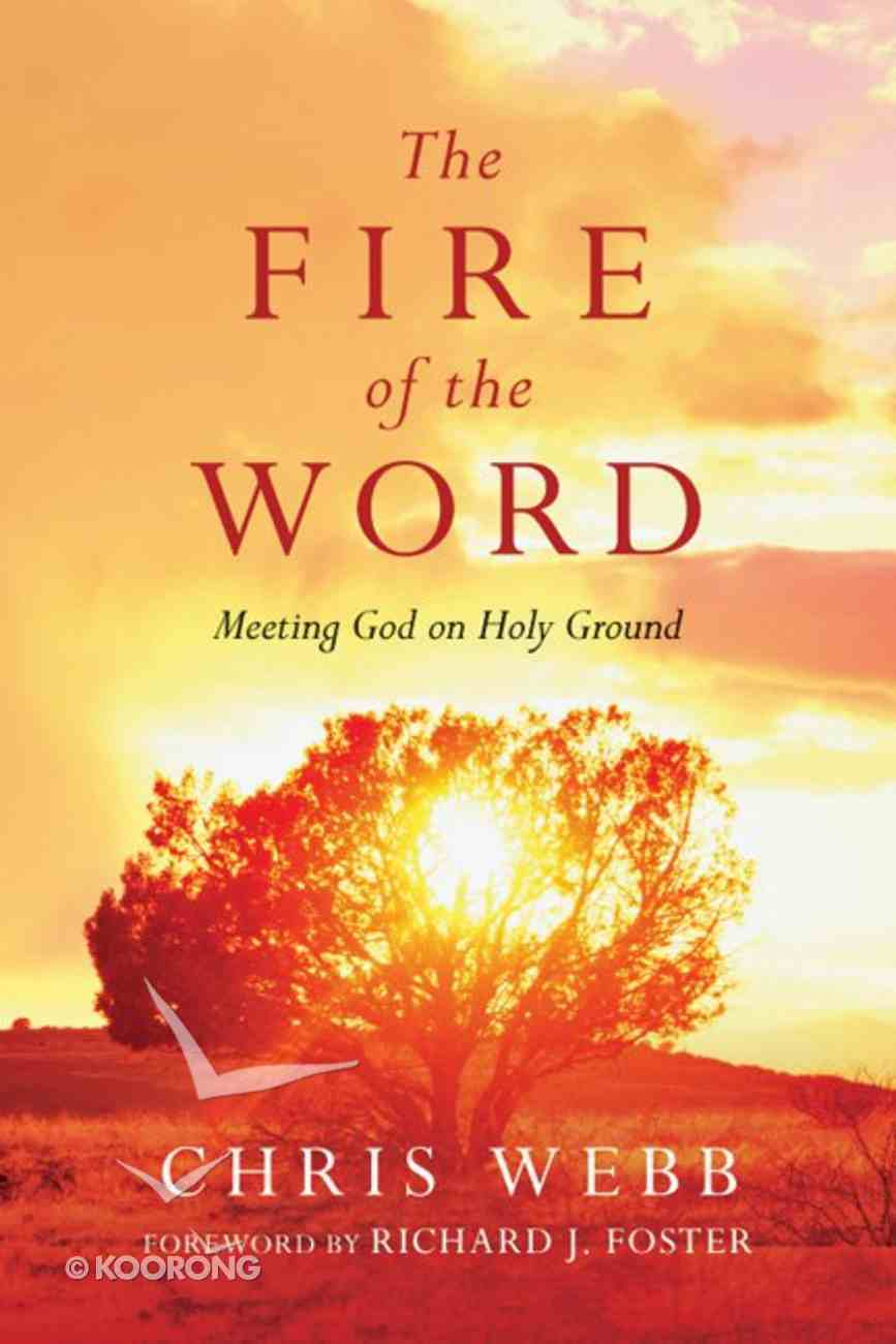 The Fire of the Word eBook