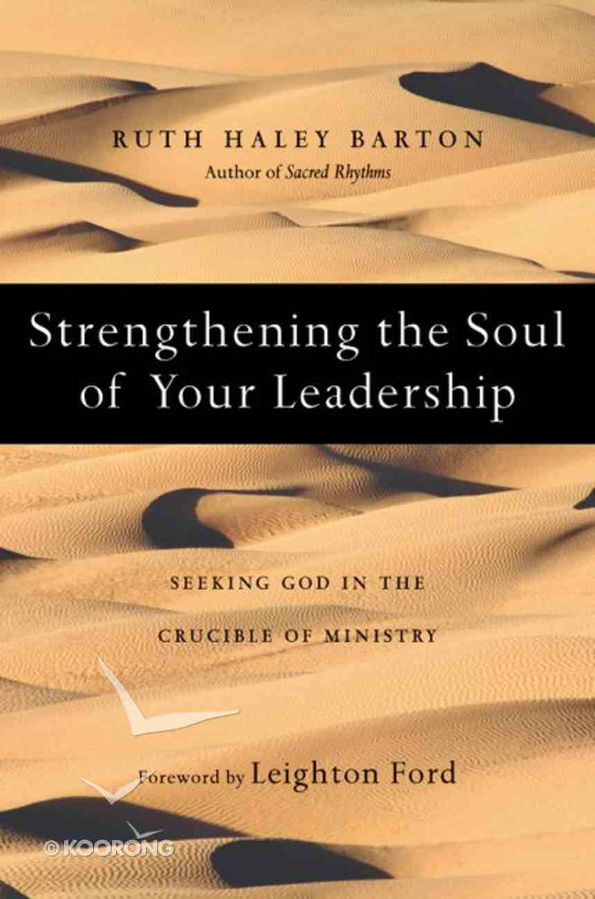 Strengthening the Soul of Your Leadership eBook