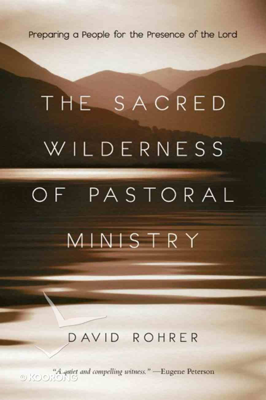 The Sacred Wilderness of Pastoral Ministry eBook
