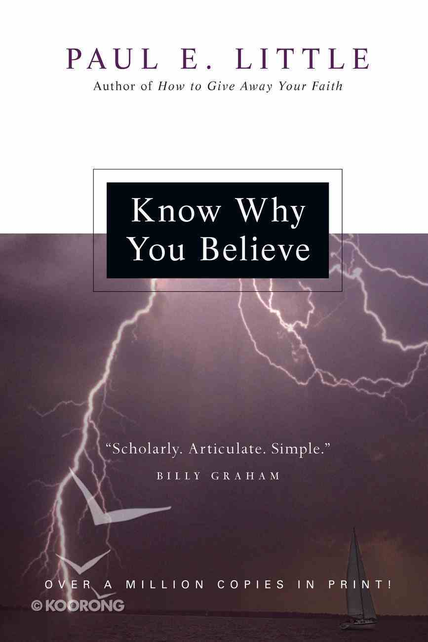 """Know Why You Believe (Paul Little """"Believe"""" Series) eBook"""