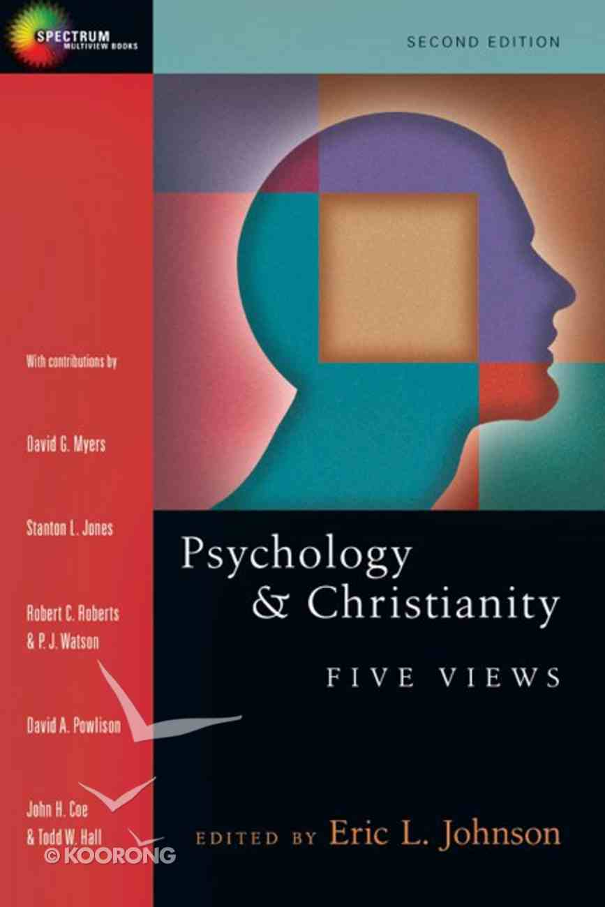 Psychology & Christianity: Five Views (Spectrum Multiview Series) eBook