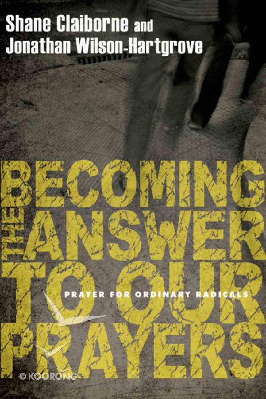 Becoming the Answer to Our Prayers eBook