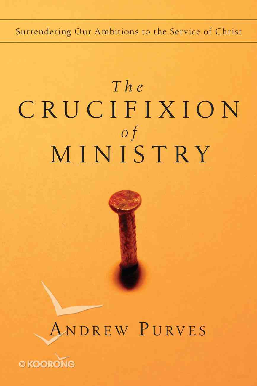 The Crucifixion of Ministry eBook