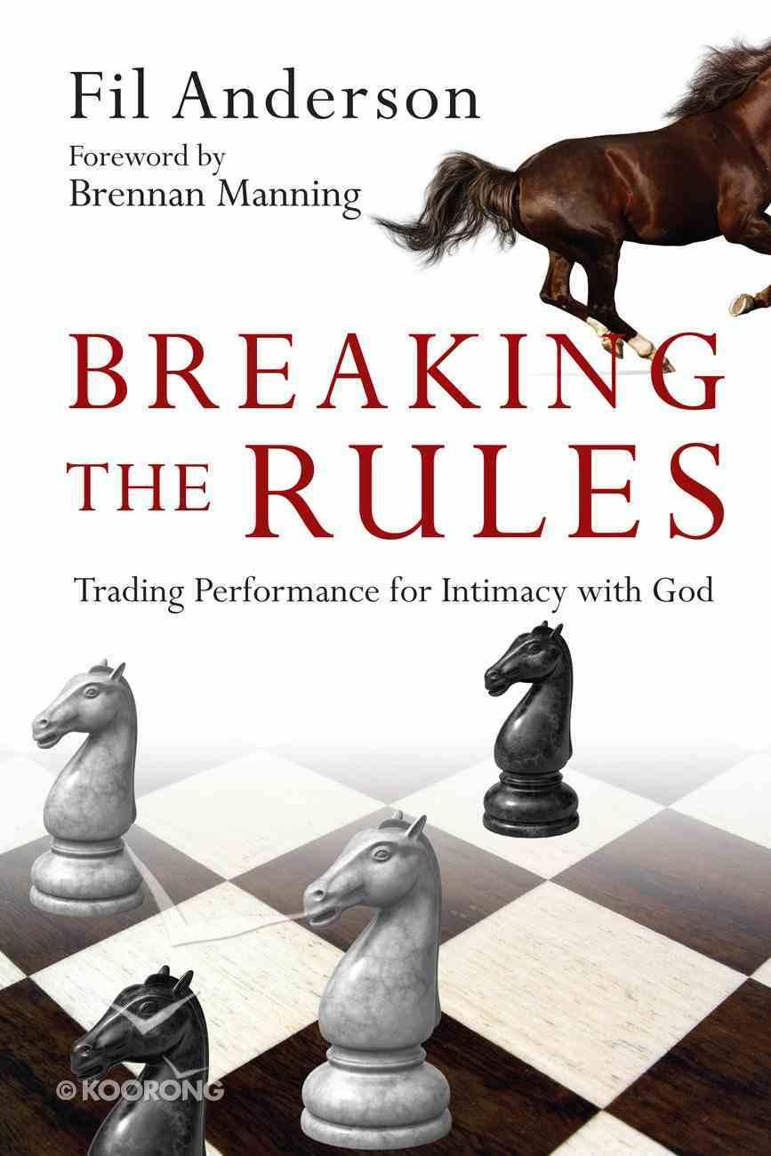 Breaking the Rules eBook