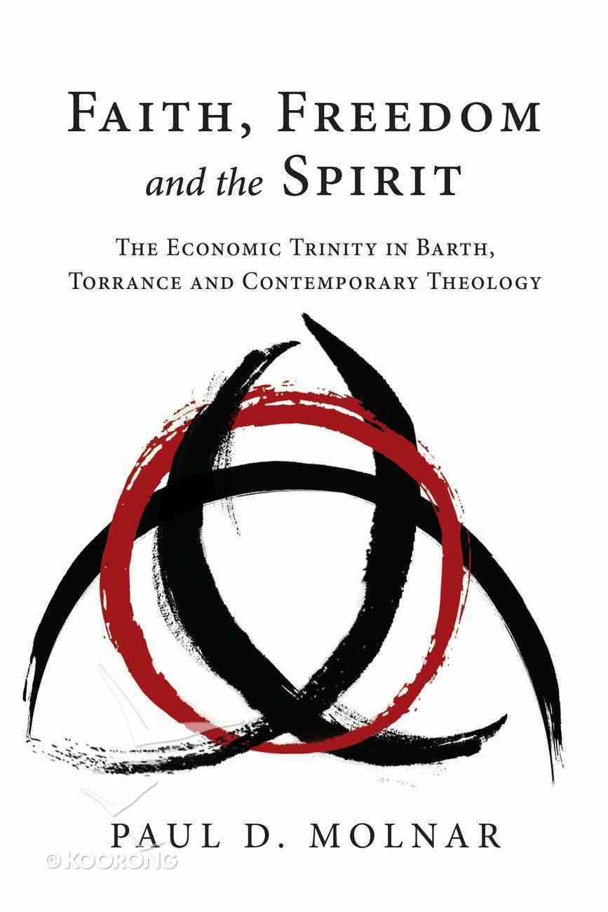Faith, Freedom and the Spirit eBook