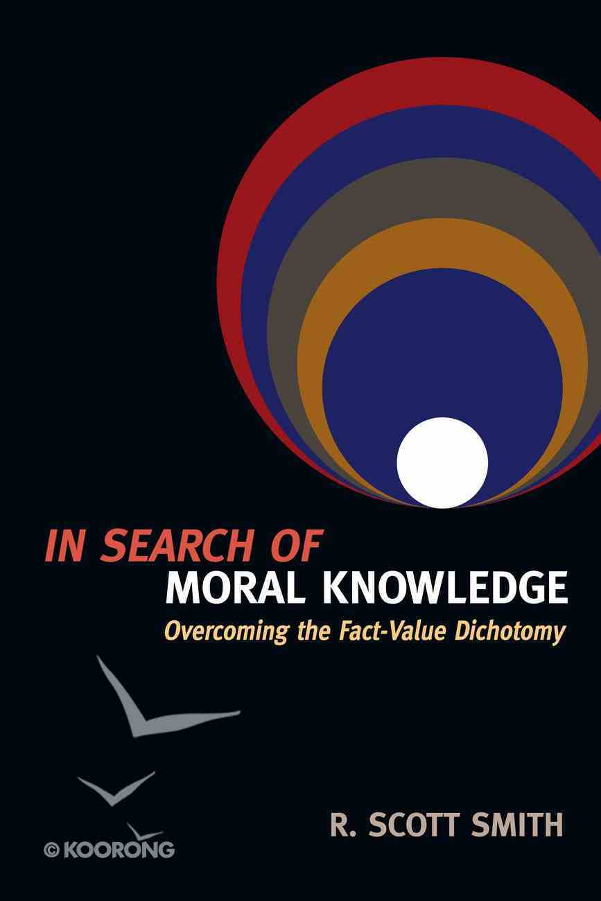 In Search of Moral Knowledge eBook