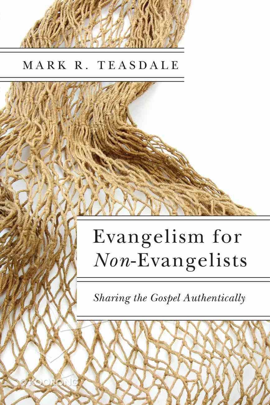 Evangelism For Non-Evangelists eBook