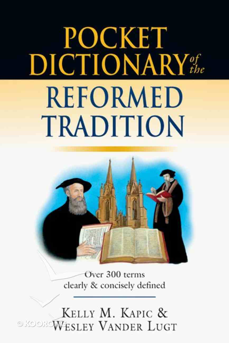 Pocket Dictionary of the Reformed Tradition eBook