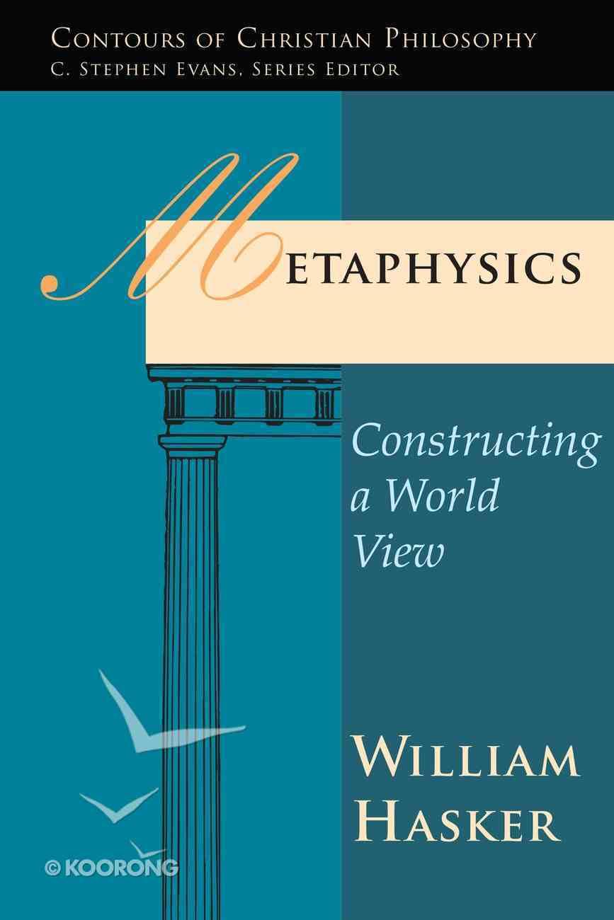 Metaphysics (Contours Of Christian Philosophy Series) eBook