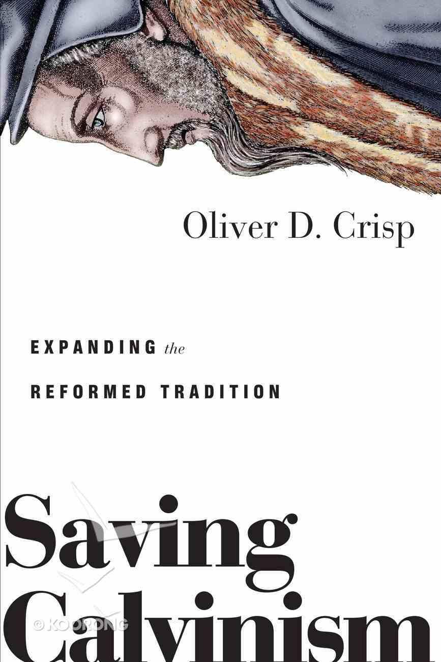 Saving Calvinism eBook