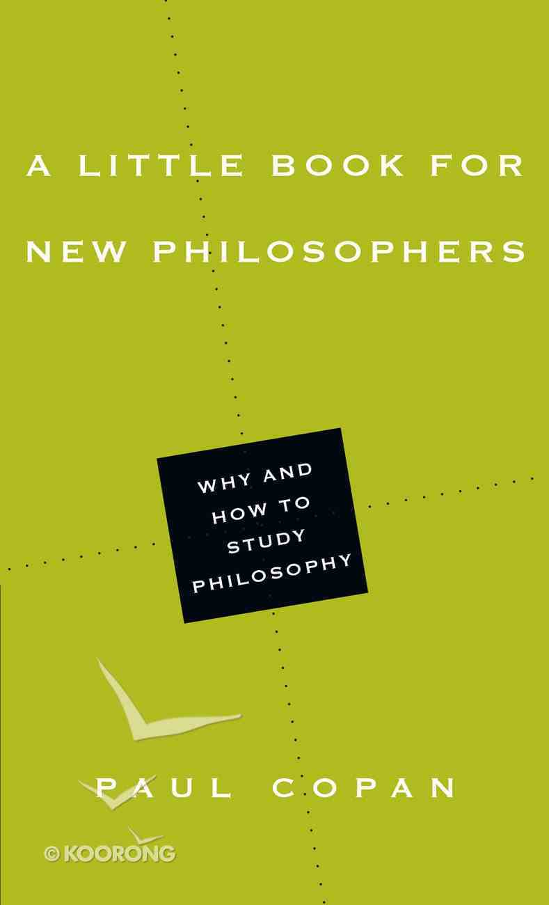 A Little Book For New Philosophers (Little Books Series) eBook