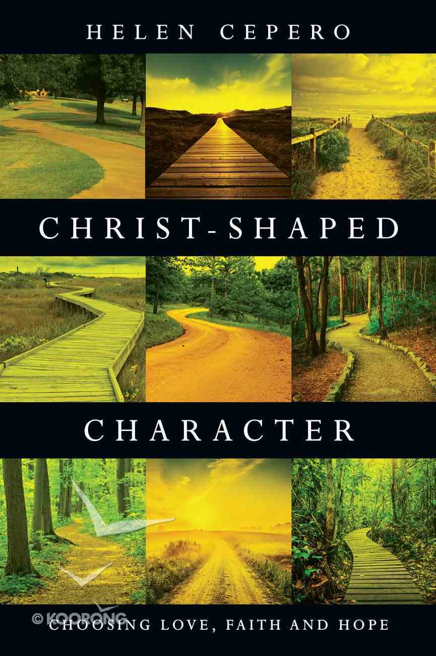 Christ-Shaped Character eBook