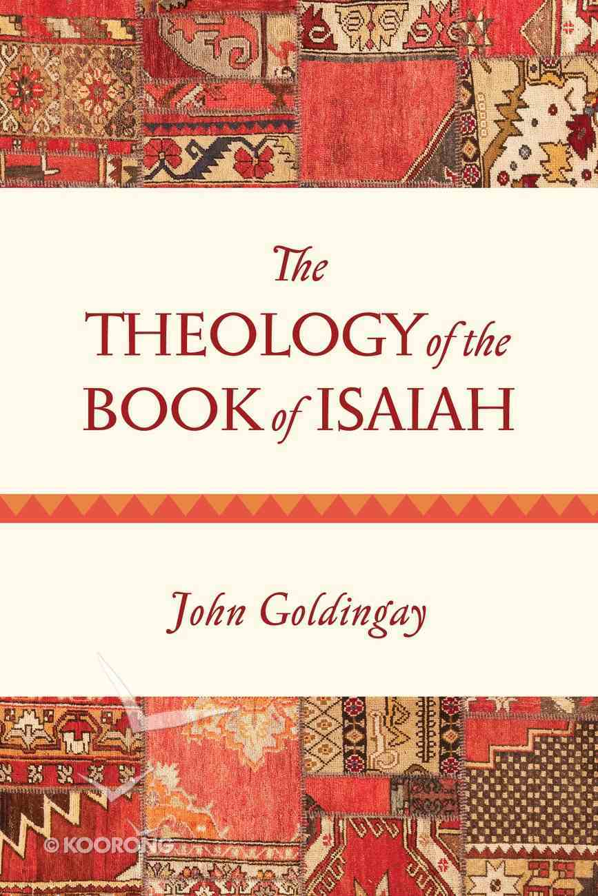 The Theology of the Book of Isaiah eBook