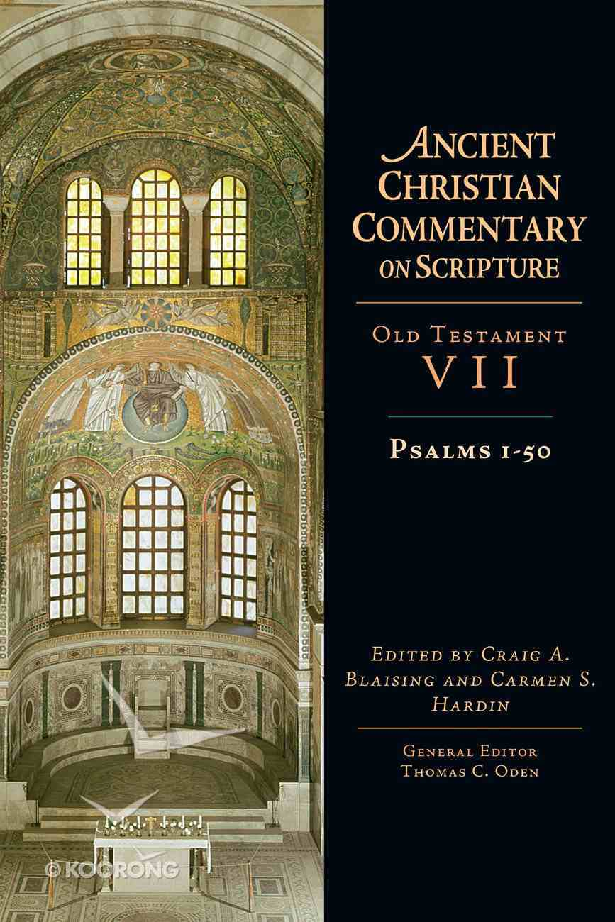 Psalms 1-50 (Ancient Christian Commentary On Scripture: Old Testament Series) eBook