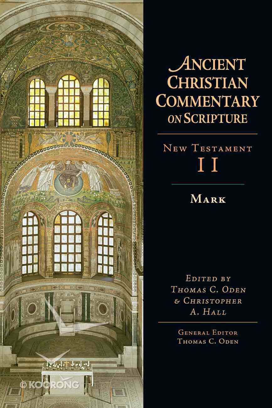 Mark (Ancient Christian Commentary On Scripture: New Testament Series) eBook