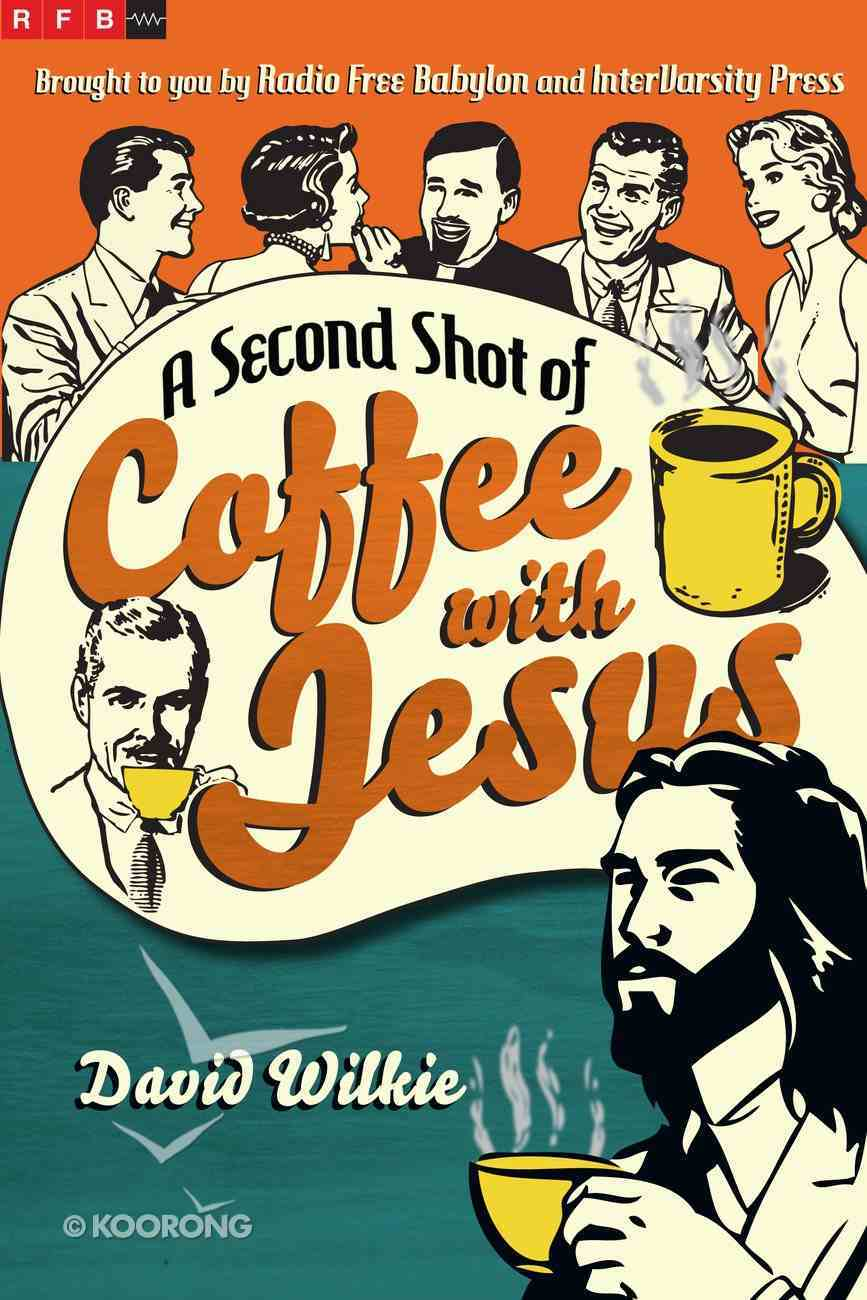 A Second Shot of Coffee With Jesus eBook