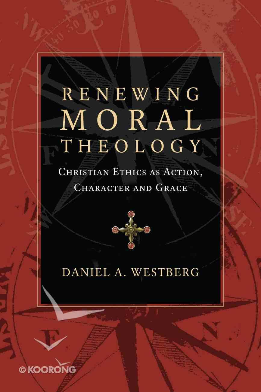 Renewing Moral Theology eBook