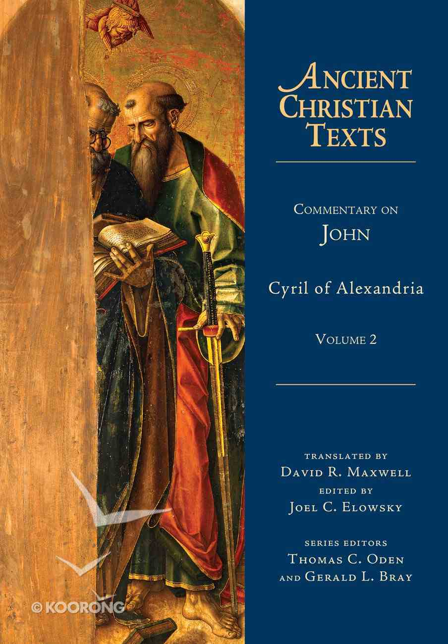 Commentary on John, Volume 2 (Ancient Christian Texts Series) eBook