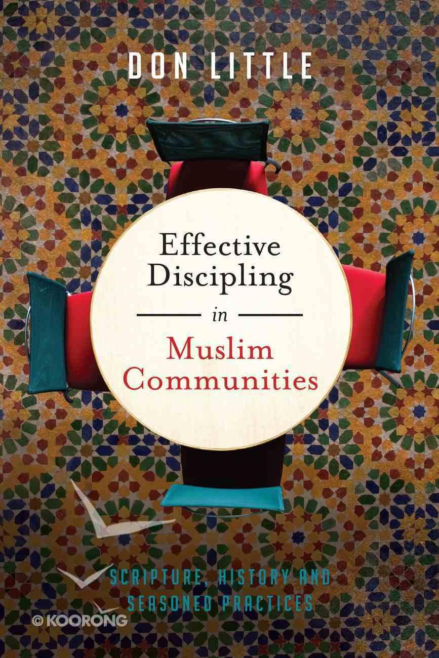 Effective Discipling in Muslim Communities eBook