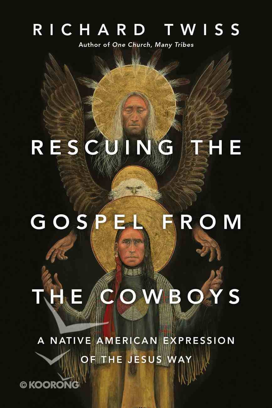 Rescuing the Gospel From the Cowboys eBook