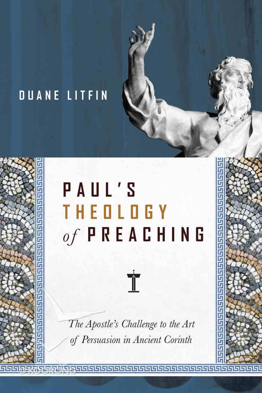 Paul's Theology of Preaching eBook