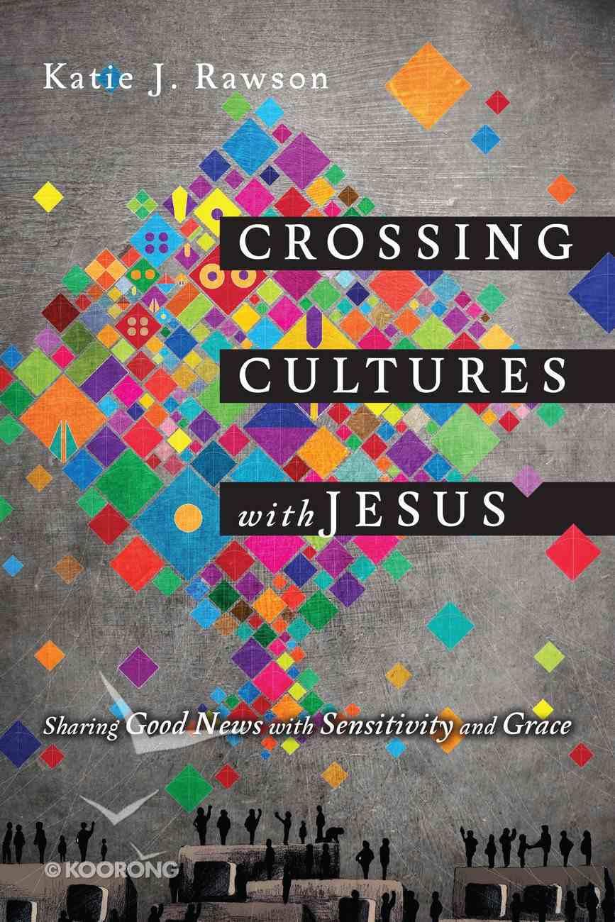 Crossing Cultures With Jesus eBook