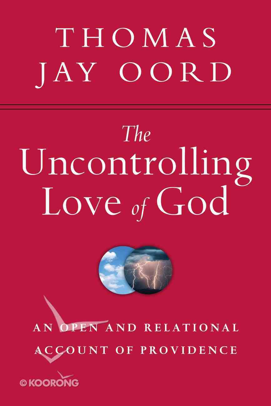 The Uncontrolling Love of God eBook