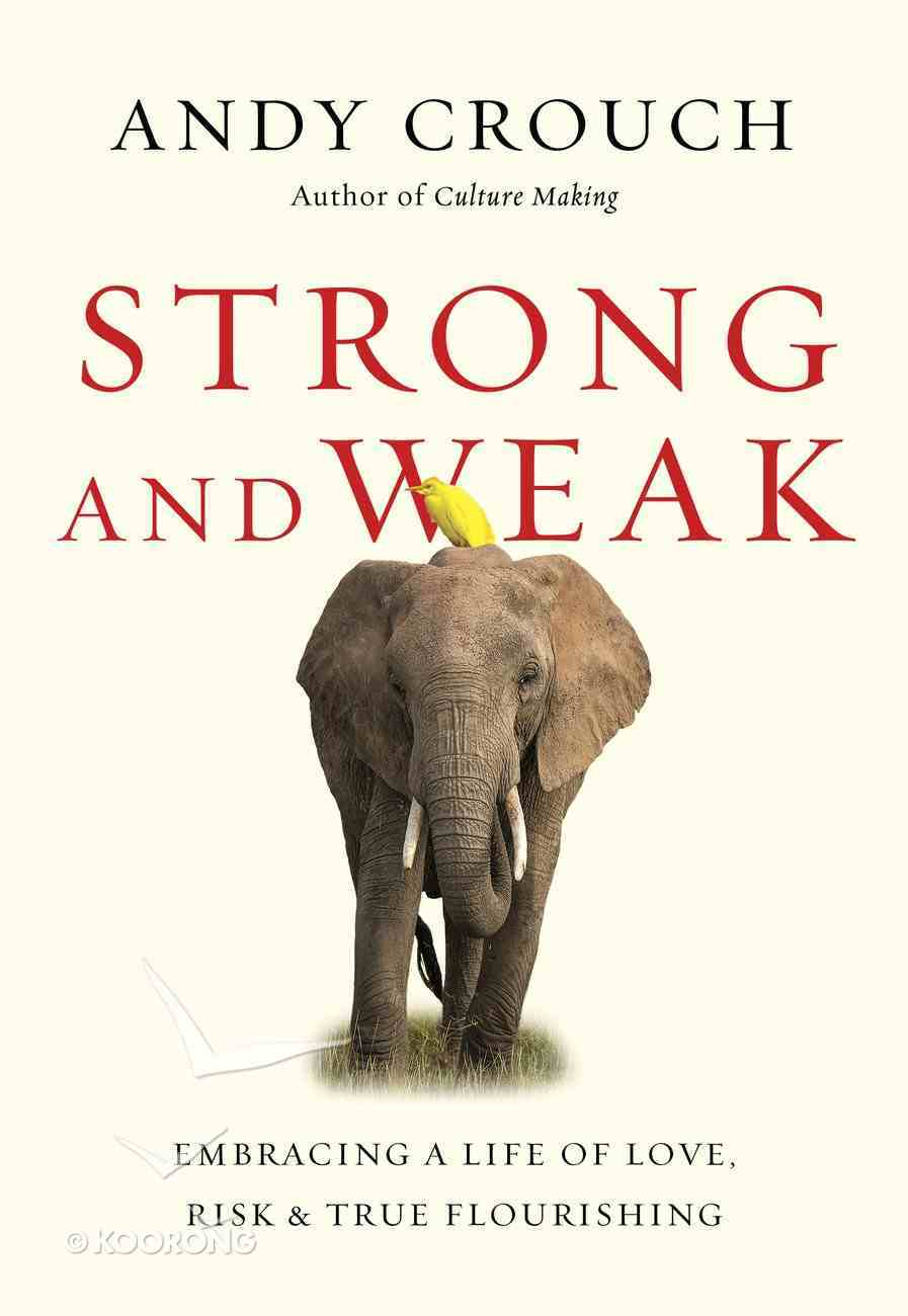 Strong and Weak eBook