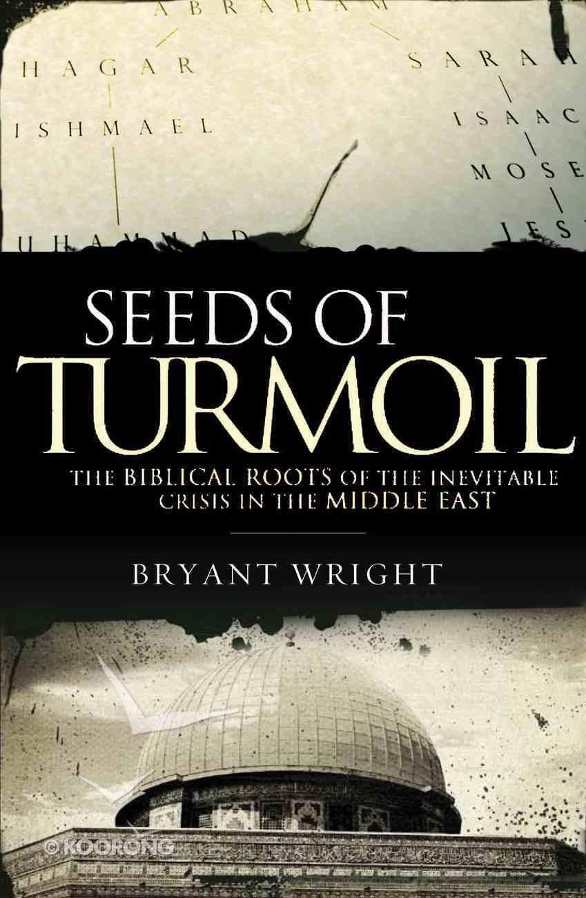 Seeds of Turmoil eBook