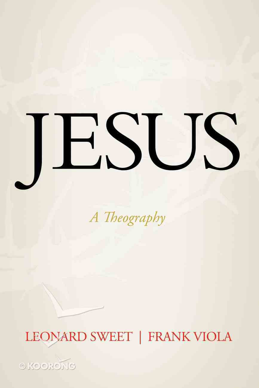 Jesus: A Theography eBook