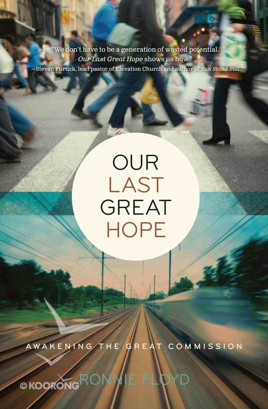 Our Last Great Hope eBook