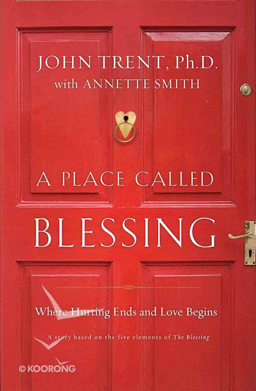 A Place Called Blessed eBook